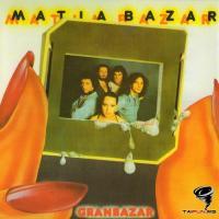 Matia Bazar - Gran bazar
