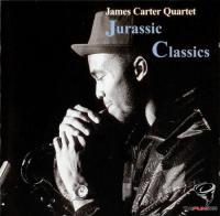 James Carter Quartet - Jurassic Classics