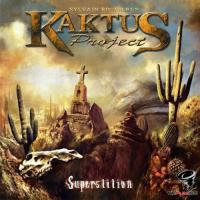 Sylvain Rouviere's Kaktus Project - Superstition