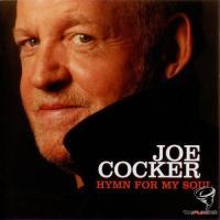 Joe Cocker - Hymn for My Soul