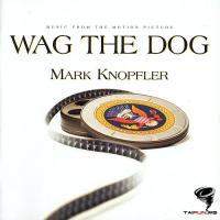 Wag The Dog (music by Mark Knopfler)