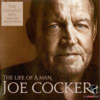 Joe Cocker - The Life Of A Man. The Ultimate Hits 1968-2013 {Essential Edition}