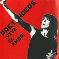 The Pretenders - Viva El Amor