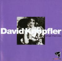 David Knopfler - Small Mercies