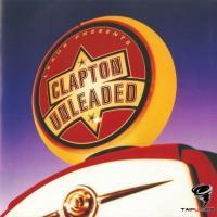 Eric Clapton - Lexus Presents. Clapton Unleaded