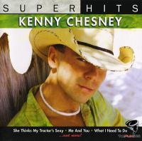Kenny Chesney - Super Hits