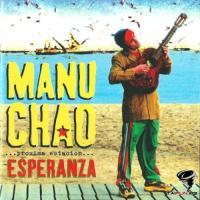 Manu Chao - ...Proxima Estacion... Esperanza