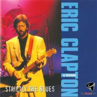 Eric Clapton & Friends - Strictly The Blues