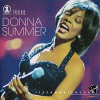 Donna Summer - VH-1 Presents: Live & More Encore!