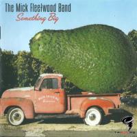 The Mick Fleetwood Band - Something Big