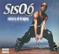 Sisqo - Return Of Dragon