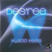 Des'ree - Mystic Mixes
