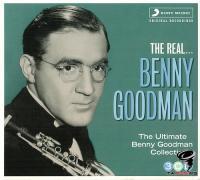 Benny Goodman - The Real...Benny Goodman