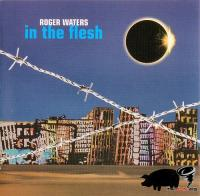Roger Waters - In The Flesh