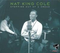 Nat King Cole - Stepping Out of a Dream