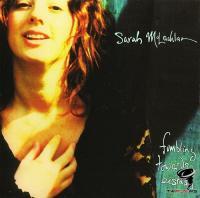 Sarah McLachlan - Fumbling Towards Ecstasy