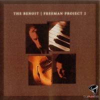 David Benoit & Russ Freeman - The Benoit / Freeman Project 2